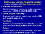 continuously learning health care system institute of medicine 2012 best care at lower cost