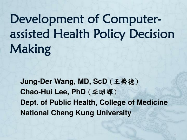 development of computer assisted health policy decision making n.