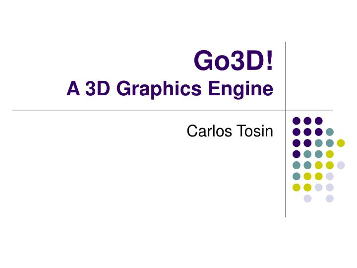 go3d a 3d graphics engine n.