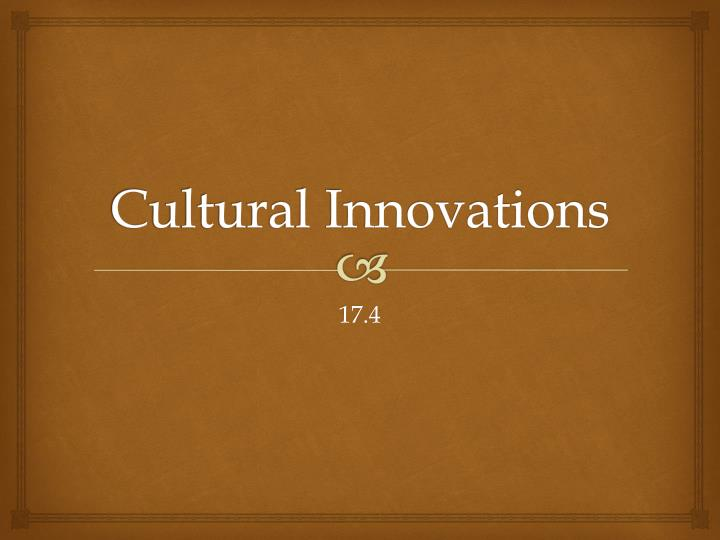 cultural innovations n.