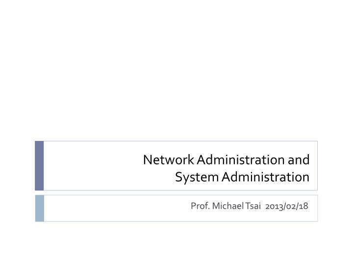 network administration and system administration n.