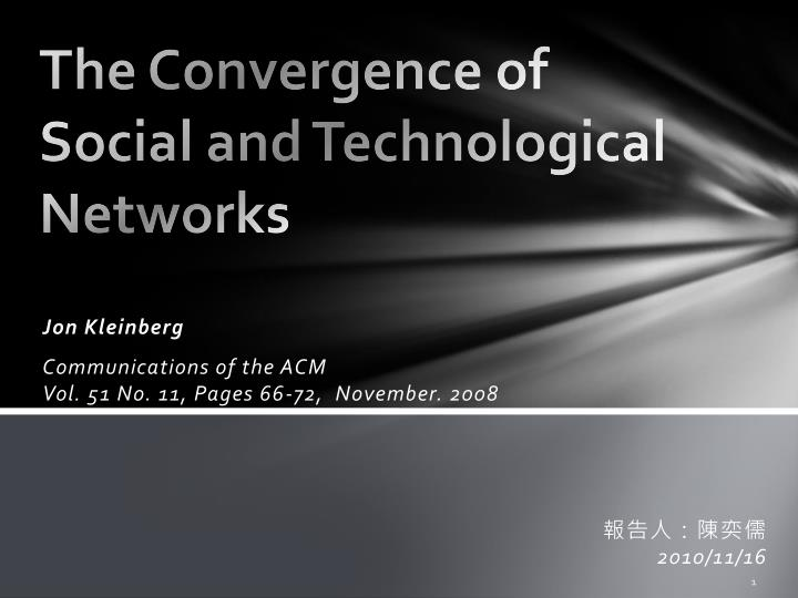 the convergence of social and technological networks n.