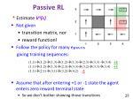 passive rl