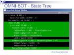 omni bot state tree