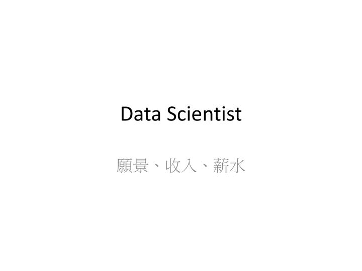 data scientist n.