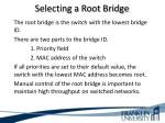 selecting a root bridge2