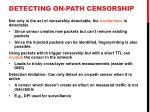 detecting on path censorship
