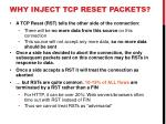 why inject tcp reset packets