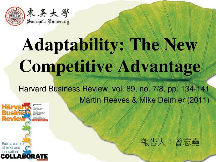 adaptability the new competitive advantage n.