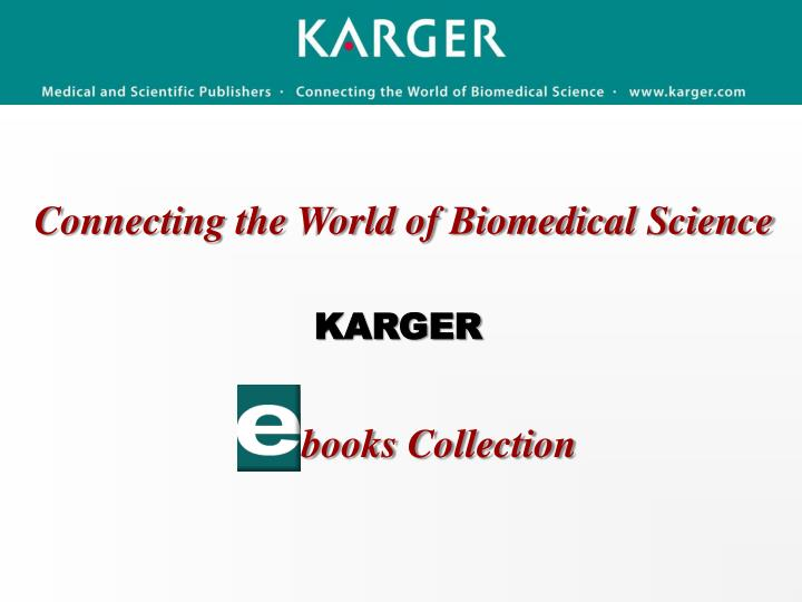 connecting the world of biomedical science n.