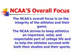 ncaa s overall focus