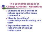 the economic impact of college athletics objectives