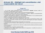 articolo 90 obblighi del committente o del responsabile dei lavori6