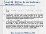 articolo 92 obblighi del coordinatore per l esecuzione dei lavori