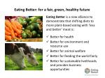 eating better for a fair green healthy future1