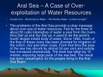 aral sea a case of over exploitation of water resources