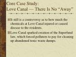 core case study love canal there is no away3