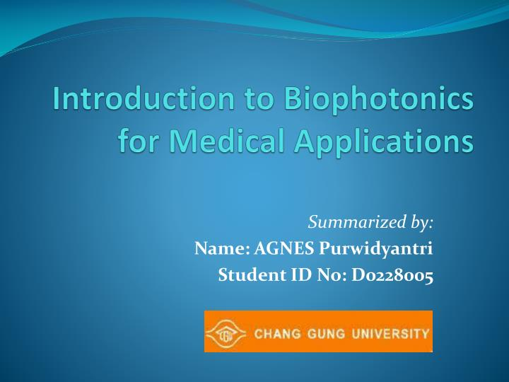 introduction to biophotonics for medical applications n.