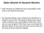 static libraries vs dynamic libraries