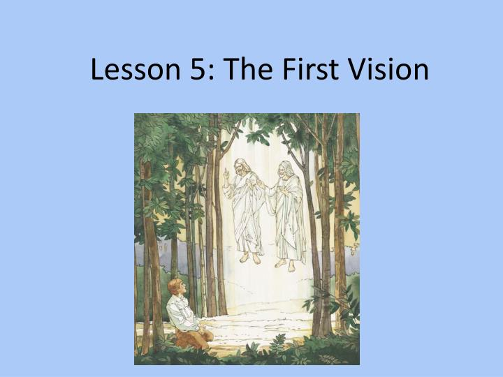 lesson 5 the first vision n.
