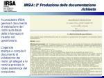 misia 2 produzione della documentazione richiesta