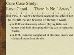 core case study love canal there is no away1