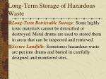 long term storage of hazardous waste1