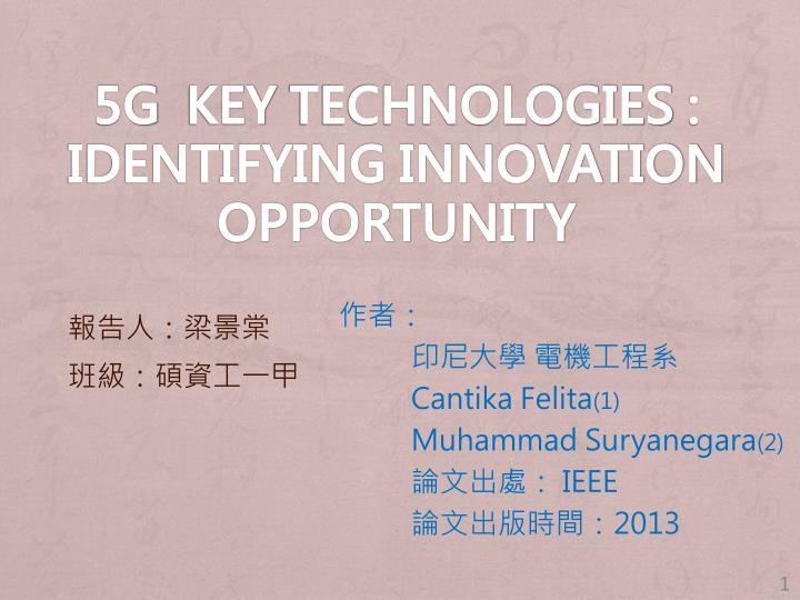 5g key technologies identifying innovation opportunity n.