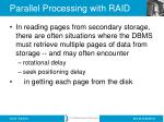 parallel processing with raid