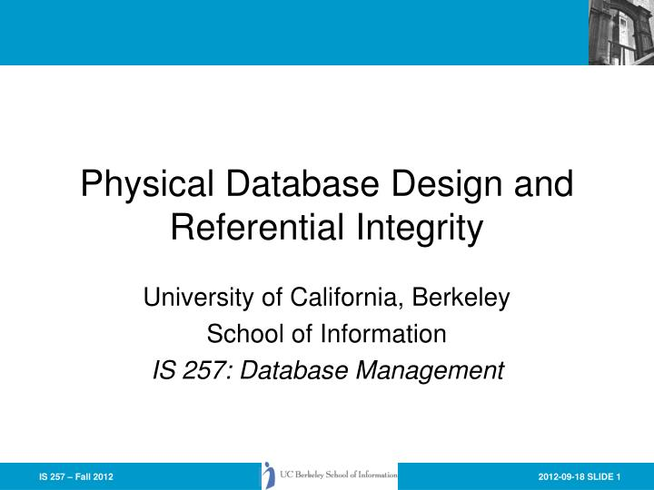 physical database design and referential integrity n.