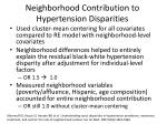 neighborhood contribution to hypertension disparities