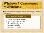 windows 7 concurrency mechanisms