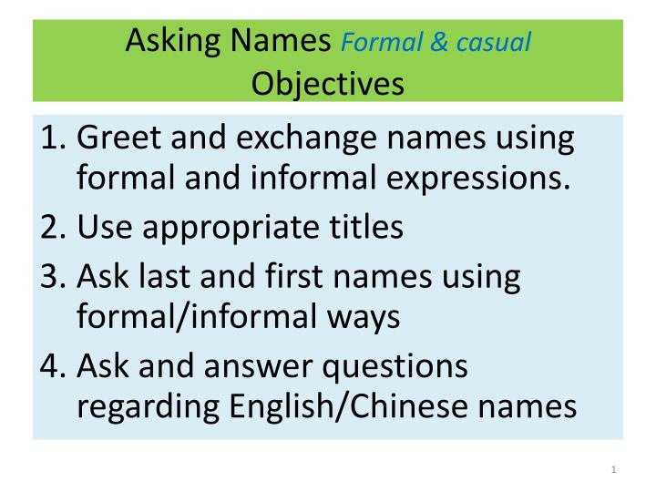 asking names formal casual objectives n.