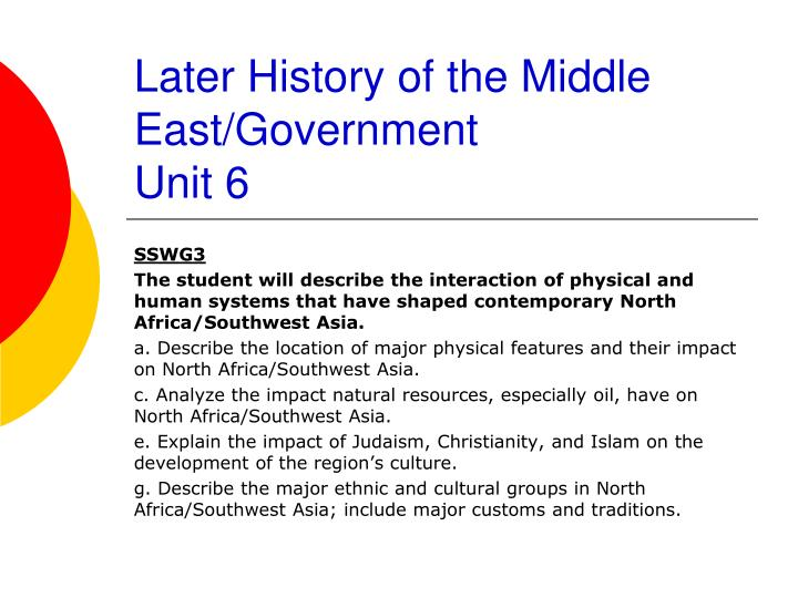 later history of the middle east government unit 6 n.