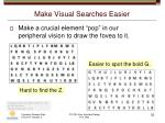 make visual searches easier