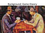 background game theory