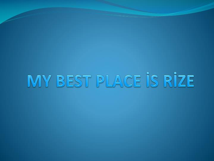 my best place s r ze n.