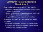 community research networks thrust area 3