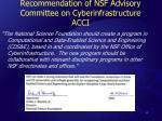 recommendation of nsf advisory committee on cyberinfrastructure acci