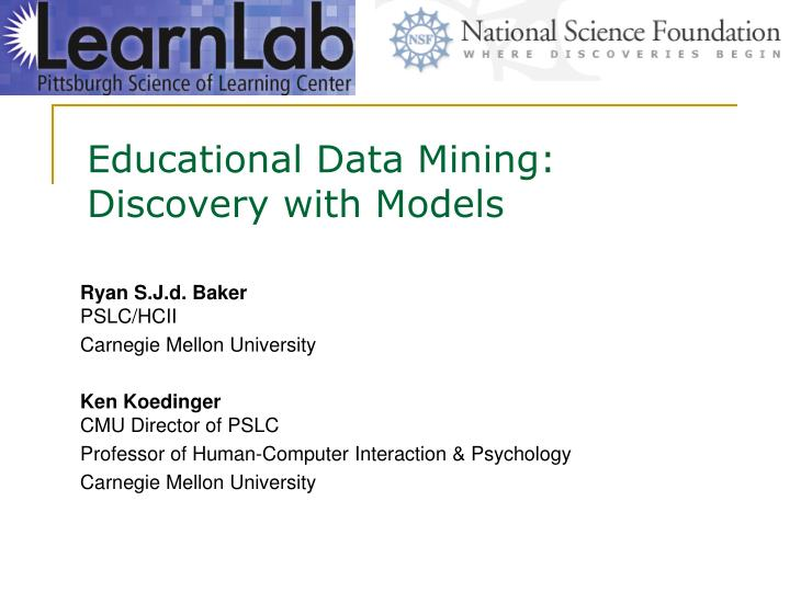 educational data mining discovery with models n.