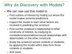 why do discovery with models1