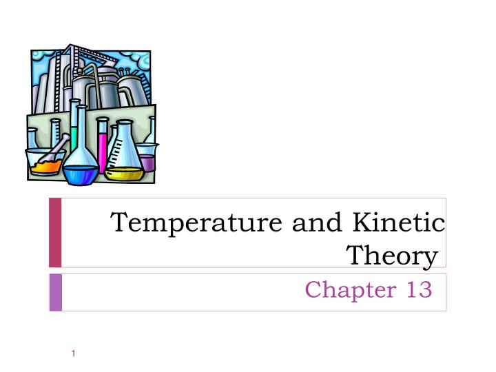 temperature and kinetic theory n.
