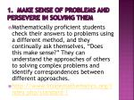 1 make sense of problems and persevere in solving them