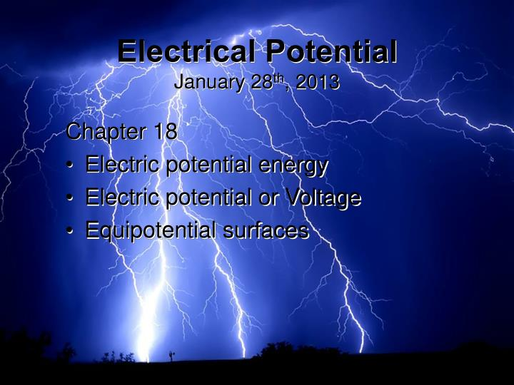 electrical potential january 28 th 2013 n.