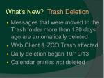 what s new trash deletion