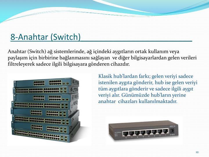 8-Anahtar (Switch)________________________