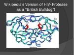 wikipedia s version of hiv protease as a british bulldog