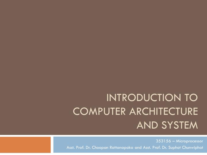 introduction to computer architecture and system n.