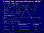 income tax holiday and payment of mat
