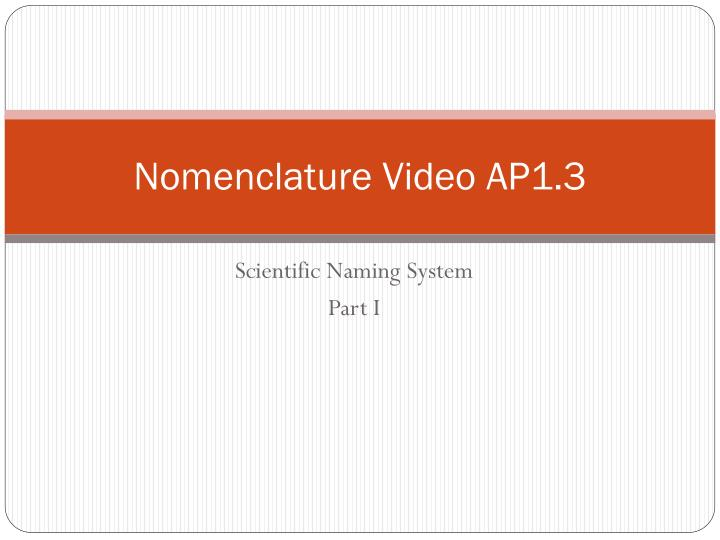 nomenclature video ap1 3 n.